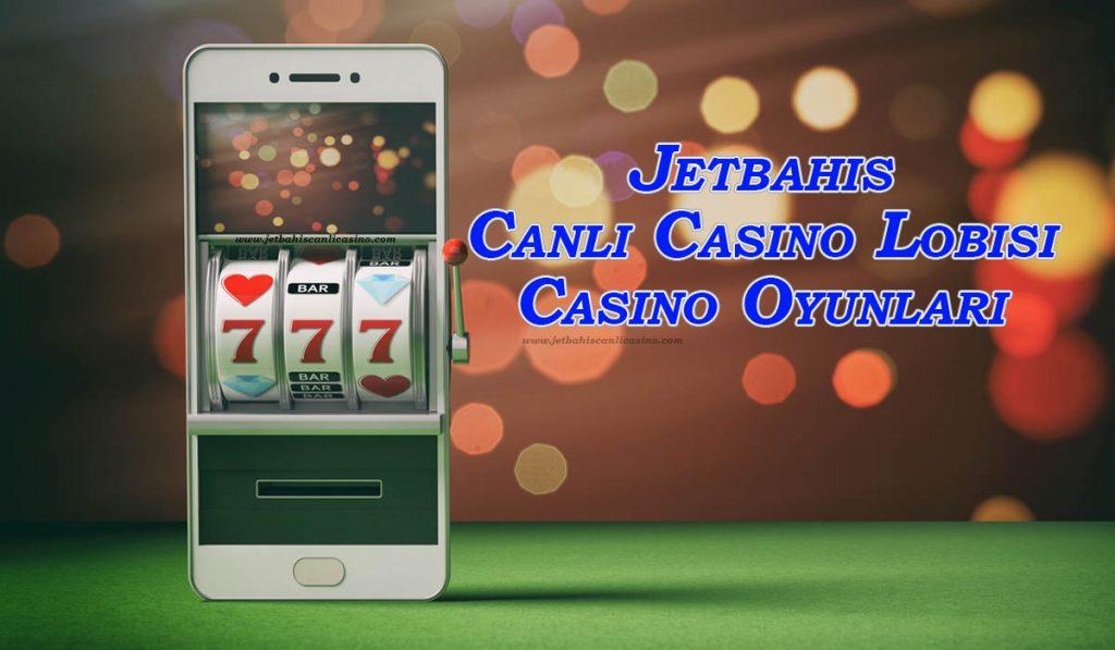 Jetbahis Canlı Casino Lobisi - Casino Oyunları